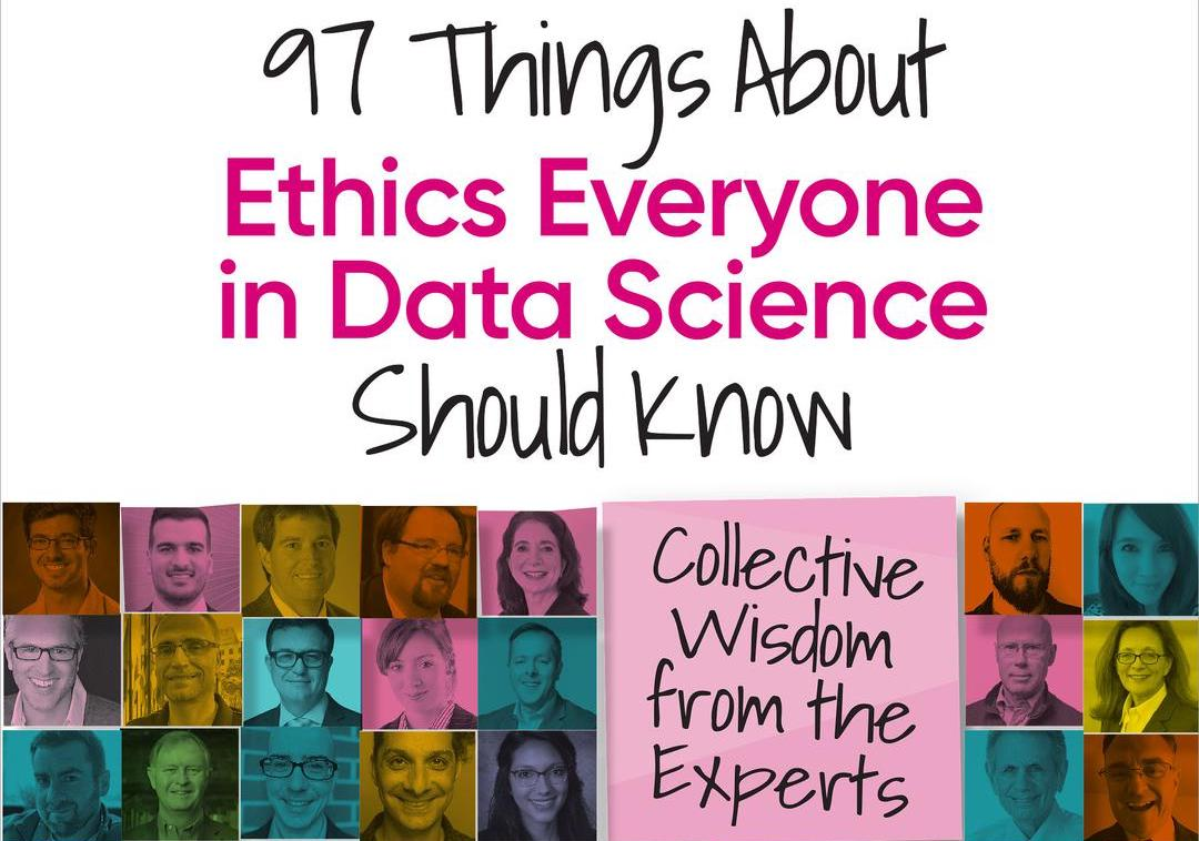 O'Reilly Media - 97 Things about Ethics Everyone in Data Science Should Know